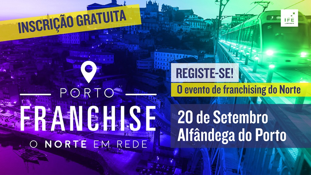 Porto Franchise  - Feira de franchising Norte Portugal 2018